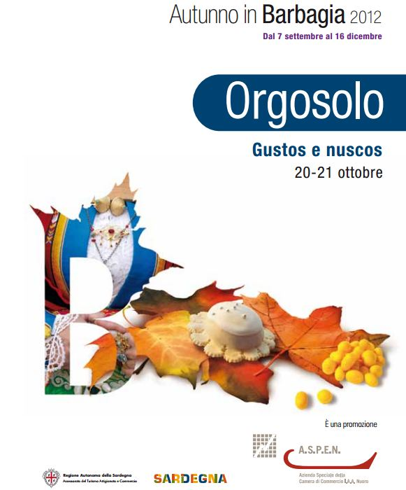 Autunno in Barbagia : Gusto e Nuscos in Orgosolo